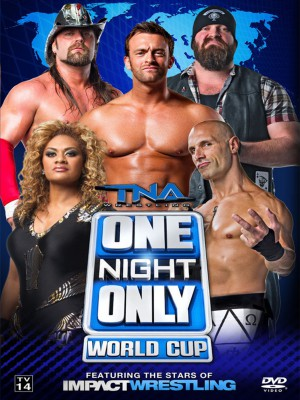 TNA IMPACT WRESTLING - One Night Only - World Cup 2014 (DVD)
