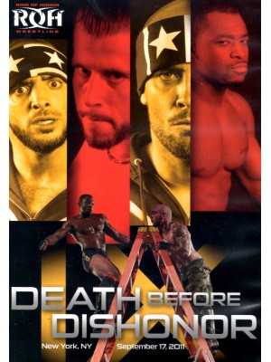 ROH (Ring Of Honor) - Death Before Dishonor IX 2011 (DVD)