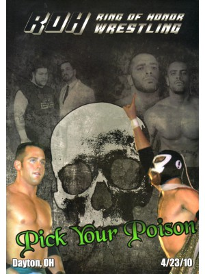 ROH (Ring Of Honor) - Pick Your Poison 2010 (DVD)