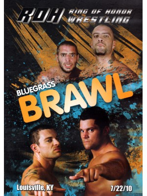 ROH (Ring Of Honor) - Bluegrass Brawl 2010 (DVD)