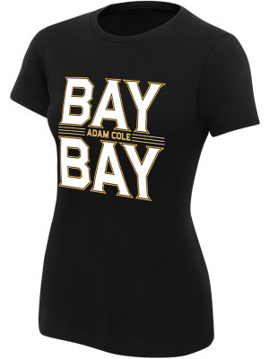 WWE - Adam Cole - Bay Bay (Authentic Womens Girlie T-Shirt)