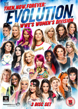 WWE - Then, Now, Forever: The Evolution Of WWE's Women's Division (3x DVD)