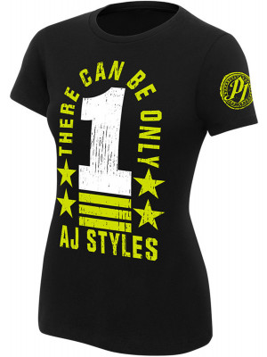 WWE - AJ Styles - There Can Be Only 1 (Authentic Womens Girlie T-Shirt)